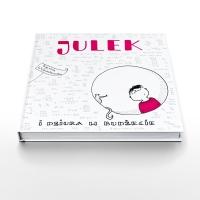 """""""Julek i dziura w budżecie"""" Sylwii Wojciechowskiej"""